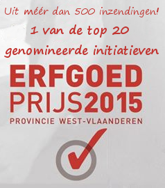 1 of the top 20 nominated initiatives heritage price 2015 province of West-Flanders